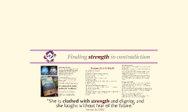Finding strength in contradiction