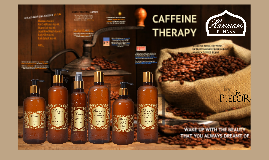 CAFFEINE THERAPY