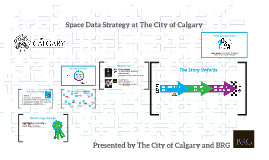 Copy of Space Data Strategy at The City of Calgary