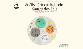 Copy of Análise Crítica do Jardim Soares dos Reis