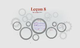 Leçon 8