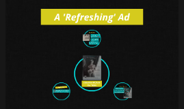 Copy of A 'Refreshing' Ad