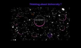 Thinking of University
