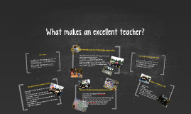 What makes an excellent teacher?