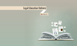 Legal Education Delivery
