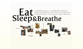 Virtual Tour-Eat, Sleep, and Breathe
