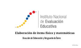 Copy of elaboración de ítems Física y Matemática