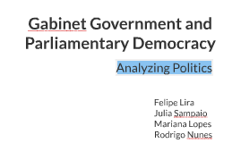 Gabinet Government and Parliamentary Democracy