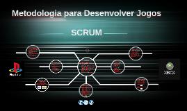 Metodologia para Desenvolver Jogos