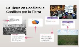 La Tierra en Conflicto: el Conflicto por la Tierra