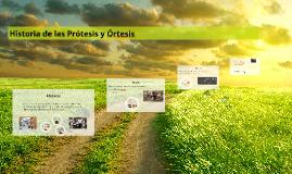 Copy of Historia de las Prótesis y Órtesis