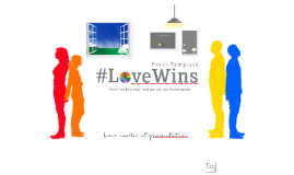 #LoveWins Prezi Template by Ced Chint