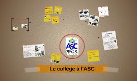 Le collège à l'ASC