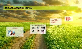 LAND ART- ARRAINAK URETAN