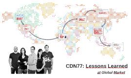CDN77: Lessons Learned