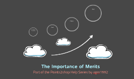 The Importance of Merits