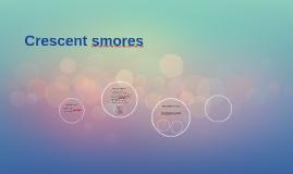 Cresent smores