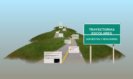 Copy of TRAYECTORIAS ESCOLARES