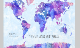 Students Should Study Abroad