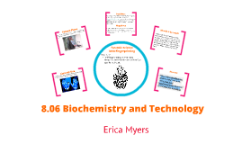 Copy of 8.06 Biochemistry and Technology