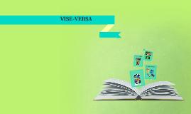 VISE-VERSA