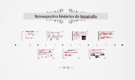 Retrospectiva histórica da fotografia