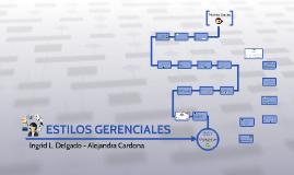 ESTILOS GERENCIALES