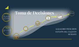 TOMA DE DECISIONES