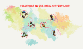 TRADITIONS IN THE INDIA AND THAILAND