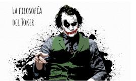 La filosofía del Joker