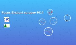 Focus Elezioni europee 2014