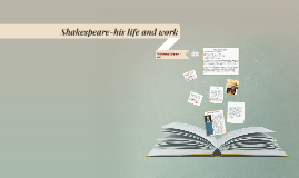Shakespeare-his life and work