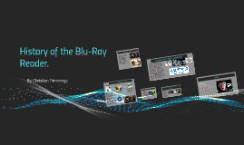 History of the Blu Ray Reader.