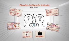 Filosofias da Educação de Surdos