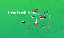 Reserva Natural El Destino