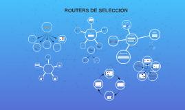 Routers de selección
