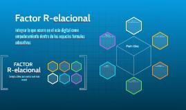 Factor R-elacional