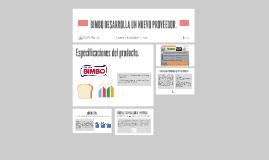 Bimbo desarrolla nuevo proveedor en producto de empaue.
