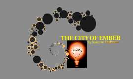Copy of THE CITY OF EMBER