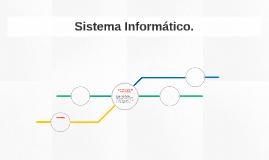 Sistema Informático.