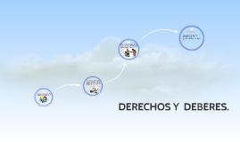 DERECHOS Y  DEBERES.