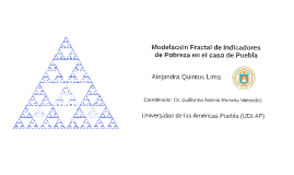 Modelación fractal de indicadores de pobreza en el caso de Puebla