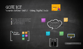 Edexcel GCSE ICT - UNIT 2 Overview