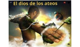 Copy of El dios de los ateos