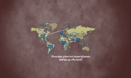Imperialismen og ringevirkninger