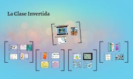 La clase invertida - The flipped classroom
