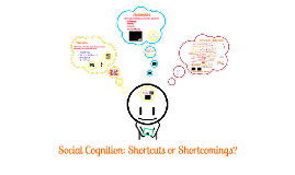 Social Cognition: Shortcuts or Shortcomings?