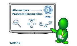 Alternatives Präsentationsmedium Prezi