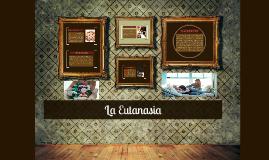 Copia de La Eutanasia