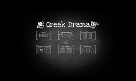 Copy of Greek Drama